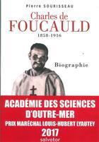 Couverture du livre « Charles de Foucauld (1858-1916) » de Pierre Sourisseau aux éditions Salvator