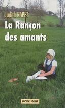 Couverture du livre « La rançon des amants » de Judith Rapet aux éditions Lucien Souny