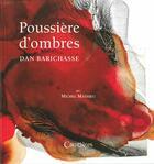 Couverture du livre « Poussières d'ombre ; Dan Barichasse » de Michel Mathieu aux éditions Caracteres