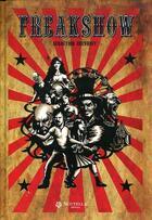 Couverture du livre « Freakshow » de Sebastien Chevriot aux éditions Scutella