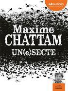 Couverture du livre « Un(e)secte - livre audio 2 cd mp3 » de Maxime Chattam aux éditions Audiolib