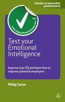 Couverture du livre « Test Your Emotional Intelligence » de Philip Carter aux éditions Kogan Page Digital