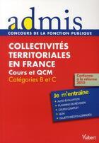 Couverture du livre « Les collectivités territoriales en France ; toutes catégories ; tout sur l'épreuve » de Pierre Chapsal aux éditions Vuibert