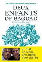Couverture du livre « Deux enfants de Bagdad » de Gilles Rozier et Ronny Someck et Salah Al Hamdani aux éditions Arenes