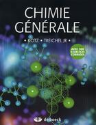 Couverture du livre « Chimie générale » de Kotz aux éditions De Boeck Superieur