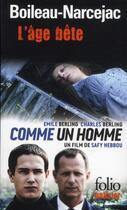 Couverture du livre « L'âge bête » de Pierre Boileau et Thomas Narcejac aux éditions Gallimard