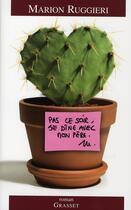 Couverture du livre « Pas ce soir, je dîne avec mon père » de Marion Ruggieri aux éditions Grasset Et Fasquelle