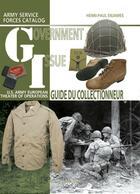 Couverture du livre « GI ; guide du collectionneur » de Henri-Paul Enjames aux éditions Histoire Et Collections
