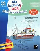 Couverture du livre « Ma lecture facile cm1-cm2 : a bord du grand goeland » de Evelyne Barge aux éditions Hatier