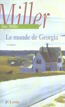 Couverture du livre « Le Monde De Georgia » de Miller-S aux éditions Lattes