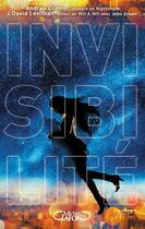 Couverture du livre « Invisibilité » de David Levithan et Andrea Cremer aux éditions Michel Lafon