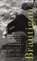 Couverture du livre « Pourquoi les poètes inconnus restent inconnus » de Richard Brautigan aux éditions Points