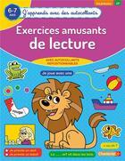 Couverture du livre « J'apprends avec des autocollants - exercices amusants de lecture (6-7 a) » de Collectif aux éditions Chantecler