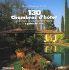 Couverture du livre « 130 Chambres D'Hotes ; Edition 2002 » de Marie-Dominique Perrin aux éditions Filipacchi