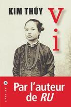 Couverture du livre « Vi » de Kim Thuy aux éditions Liana Levi
