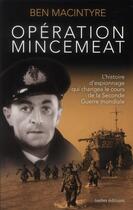 Couverture du livre « Opération mincemeat » de Ben Macintyre aux éditions Ixelles