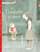 Couverture du livre « La gardienne du musée » de Simon Boulerice et Lucie Crovatto aux éditions La Bagnole