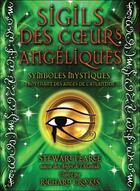 Couverture du livre « Sigils des coeurs angéliques ; coffret » de Stewart Pearce et Richard Crookes aux éditions Ada