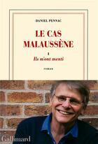 Couverture du livre « Le cas Malaussène t.1 ; ils m'ont menti » de Daniel Pennac aux éditions Gallimard