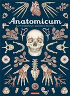 Couverture du livre « Anatomicum » de Wiedemann/Paxton aux éditions Casterman