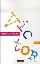 Couverture du livre « Victor » de Michèle Fitoussi aux éditions Grasset Et Fasquelle