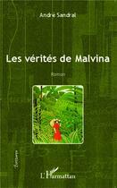 Couverture du livre « Les vérités de Malvina » de Andre Sandral aux éditions L'harmattan