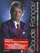 Couverture du livre « Claude François ; secrets de chansons » de Fabien Lecoeuvre aux éditions Le Marque Pages