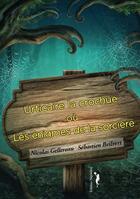 Couverture du livre « Urticaire la crochue ou les énigmes de la sorcière » de Nicolas Gellereau et Sebastien Beilvert aux éditions Nephelees