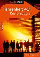 Couverture du livre « CLASSICO LYCEE ; fahrenheit 451, de Ray Bradbury » de Laure Mangin aux éditions Belin