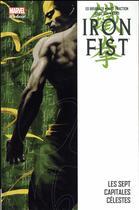 Couverture du livre « Iron Fist T.2 ; les sept capitales célestes » de Matt Fraction et Kano et Ed Brubaker et David Aja aux éditions Panini