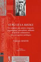 Couverture du livre « Le pcf et la justice ; des origines aux années cinquante » de Genevee F. aux éditions Pu Droit Clermont-ferrand