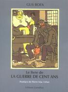 Couverture du livre « Le livre de la guerre de cent ans » de Gus Bofa aux éditions Cornelius