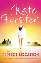 Couverture du livre « Perfect Location » de Forster Kate aux éditions Penguin Books Ltd Digital