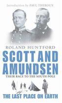 Couverture du livre « Scott And Amundsen » de Huntford Roland aux éditions Little Brown Book Group Digital