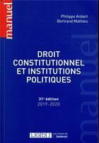 Couverture du livre « Droit constitutionnel et institutions politiques » de Mathieu Ardant aux éditions Lgdj