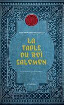 Couverture du livre « La table du roi Salomon » de Luis Montero Manglano aux éditions Actes Sud