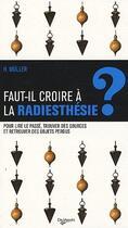 Couverture du livre « Faut-il croire au pendule ? » de Helmut Muller aux éditions De Vecchi