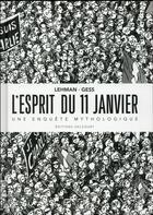Couverture du livre « L'esprit du 11 janvier ; une enquête mythologique » de Serge Lehman et Gess aux éditions Delcourt