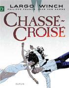 Couverture du livre « Largo Winch T.19 ; Chassé-Croisé » de Jean Van Hamme et Philippe Francq aux éditions Dupuis