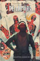 Couverture du livre « Deadpool massacre Deadpool » de Cullen Bunn et Salvador Espin aux éditions Panini
