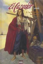 Couverture du livre « El cazador t.2 ; la balade de Red enry » de Chuck Dixon et Steve Epting aux éditions Semic