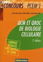 Couverture du livre « Qcm et qroc biologie cellulaire pcem1 (2e édition) » de Callen+Charret+Clero aux éditions Dunod