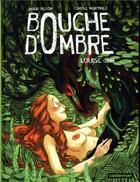 Couverture du livre « Bouche d'ombre T.4 ; Louise 1516 » de Carole Martinez et Maud Begon aux éditions Casterman