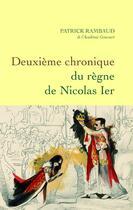 Couverture du livre « Deuxième chronique du règne de Nicolas Ier » de Patrick Rambaud aux éditions Grasset Et Fasquelle