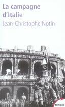 Couverture du livre « La campagne d'Italie » de Jean-Christophe Notin aux éditions Tempus/perrin