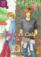Couverture du livre « Juste au coin de la rue ! » de Toko Kawai aux éditions Taifu Comics