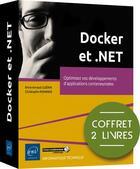 Couverture du livre « Docker et .NET : optimisez vos développements d'applications conteneurisées » de Brice-Arnaud Guerin et Christophe Mommer aux éditions Eni
