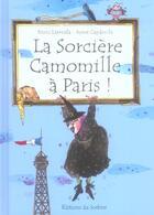 Couverture du livre « La Sorciere Camomille A Paris » de Capdevila/Larreula aux éditions Le Sorbier