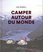Couverture du livre « Camper autour du monde » de Luc Gesell aux éditions Gallimard-loisirs