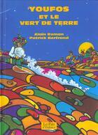 Couverture du livre « Youfos et le vert de terre » de Patrick Bertrand et Alain Roman aux éditions Lo Pais D'enfance
